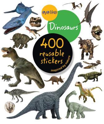 Eyelike Stickers: Dinosaurs Cover Image