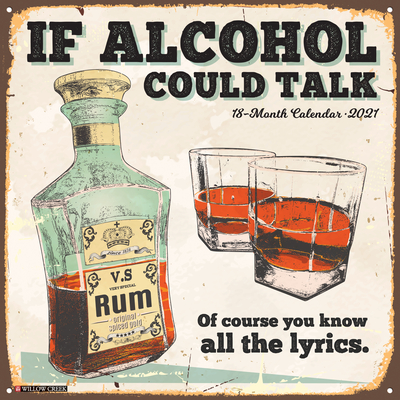 If Alcohol Could Talk 2021 Wall Calendar Cover Image