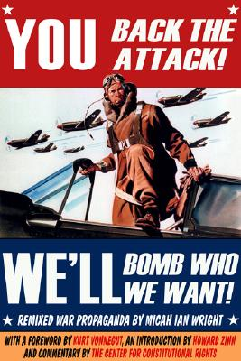You Back the Attack! We'll Bomb Who We Want! Cover