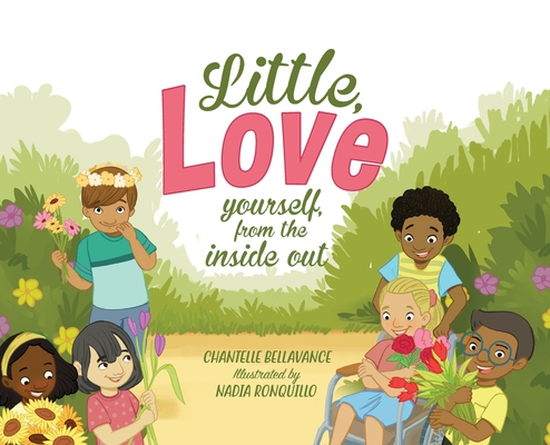 Little, Love yourself from the inside out Cover Image