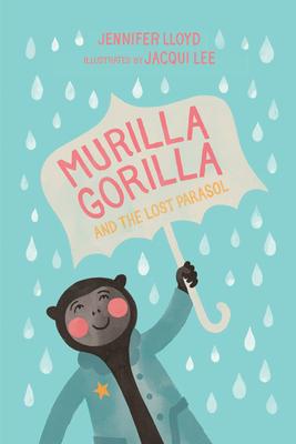 Murilla Gorilla and the Lost Parasol Cover Image