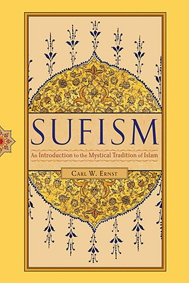 Sufism: An Introduction to the Mystical Tradition of Islam Cover Image