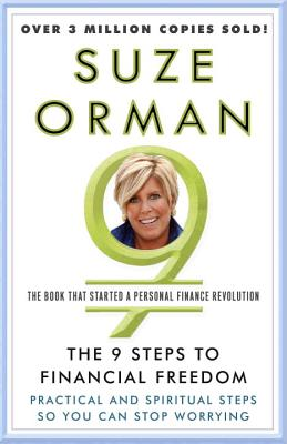 The 9 Steps to Financial Freedom: Practical and Spiritual Steps So You Can Stop Worrying Cover Image