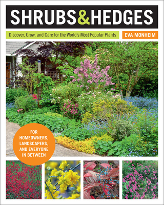 Shrubs and Hedges: Discover, Grow, and Care for the World's Most Popular Plants Cover Image