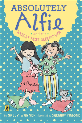 Absolutely Alfie and the Worst Best Sleepover Cover Image