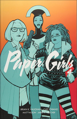 Paper Girls, Volume 4 Cover Image