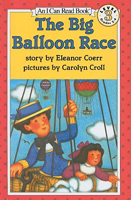 The Big Balloon Race (I Can Read Books: Level 3) Cover Image