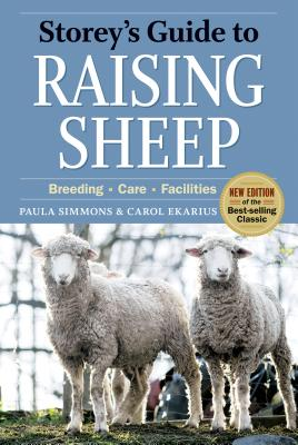 Storey's Guide to Raising Sheep, 4th Edition: Breeding, Care, Facilities (Storey's Guide to Raising) Cover Image