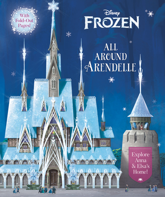 All Around Arendelle (Disney Frozen) Cover Image