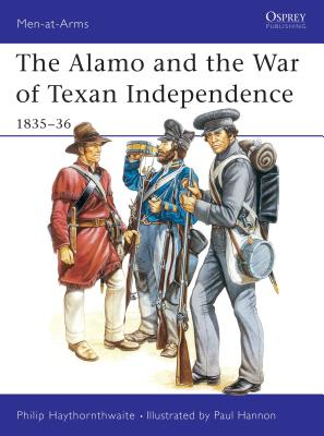 The Alamo and the War of Texan Independence 1835-36 Cover