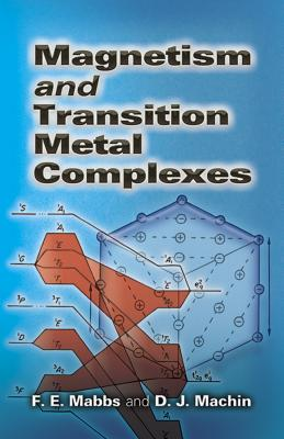Magnetism and Transition Metal Complexes (Dover Books on Chemistry) Cover Image