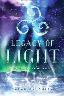 Legacy of Light (The Effigies #3) Cover Image