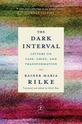 The Dark Interval: Letters on Loss, Grief, and Transformation (Modern Library Classics) Cover Image