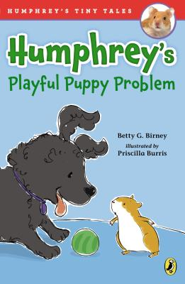 Humphrey's Playful Puppy Problem (Humphrey's Tiny Tales #2) Cover Image