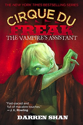 THE VAMPIRE'S ASSISTANT: Book 2 in the Saga of Darren Shan (Cirque Du Freak #2) Cover Image