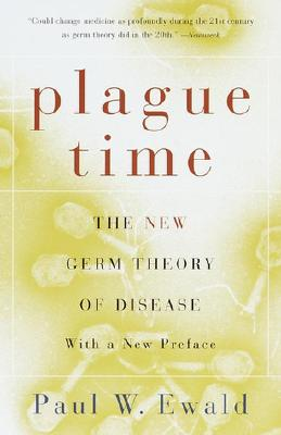 Plague Time: The New Germ Theory of Disease Cover Image