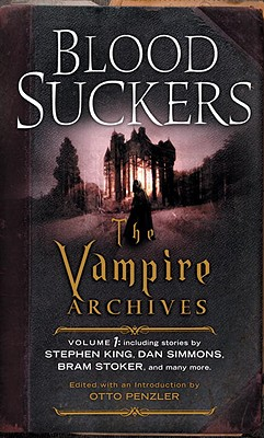 Bloodsuckers: The Vampire Archives, Volume 1 Cover Image