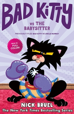 Bad Kitty vs the Babysitter (Graphic Novel): The Uproar at the Front Door Cover Image