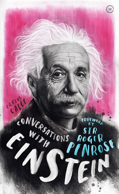 Conversations with Einstein: A Fictional Dialogue Based on Biographical Facts Cover Image