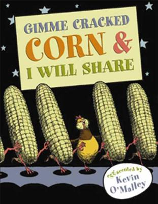 Gimme Cracked Corn & I Will Share Cover