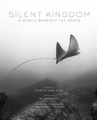 Silent Kingdom: A World Beneath the Waves Cover Image