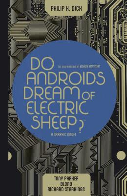 Do Androids Dream of Electric Sheep Omnibus (Do Androids Dream of Electric Sheep?) Cover Image