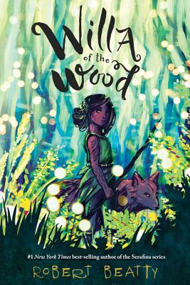 Willa of the Wood (Willa of the Wood, Book 1) Cover Image