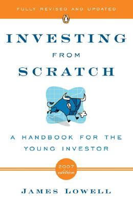 Investing from Scratch: A Handbook for the Young Investor Cover Image