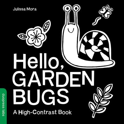 Hello, Garden Bugs: A High-Contrast Book Cover Image