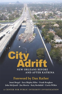 City Adrift: New Orleans Before and After Katrina Cover Image