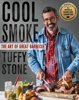 Cool Smoke: The Art of Great Barbecue Cover Image