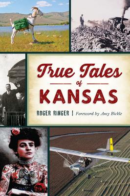 True Tales of Kansas (Forgotten Tales) Cover Image