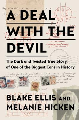 A Deal with the Devil: The Dark and Twisted True Story of