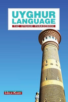 Uyghur Language: The Uyghur Phrasebook Cover Image