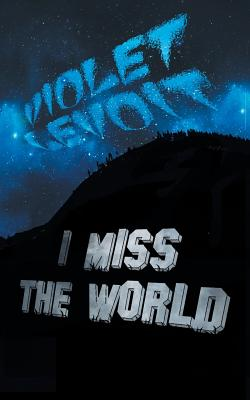 I Miss the World Cover Image
