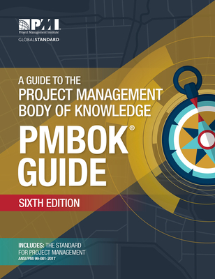 A Guide to the Project Management Body of Knowledge (PMBOK® Guide)–Sixth Edition Cover Image