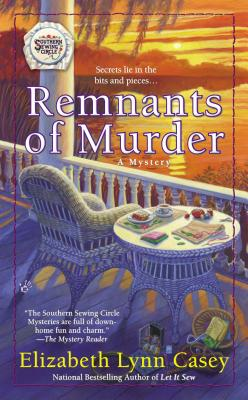 Cover for Remnants of Murder (Southern Sewing Circle Mystery #8)