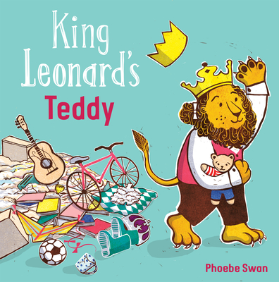 Cover for King Leonard's Teddy (Child's Play Library)