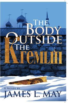 The Body Outside the Kremlin: A Novel Cover Image