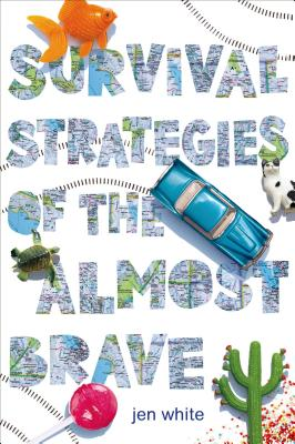 Survival Strategies of the Almost Brave Cover