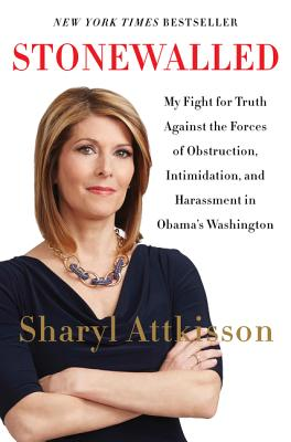 Stonewalled: My Fight for Truth Against the Forces of Obstruction, Intimidation, and Harassment in Obama's Washington. Cover Image