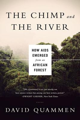 The Chimp and the River: How AIDS Emerged from an African Forest Cover Image