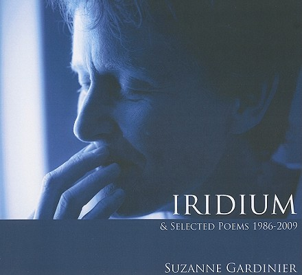 Iridium & Selected Poems 1986-2009 Cover Image