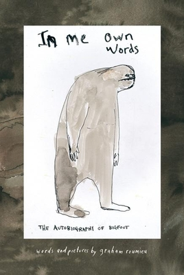 In Me Own Words: The Autobiography of Bigfoot Cover Image