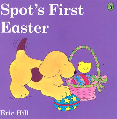 Spot's First EasterEric Hill