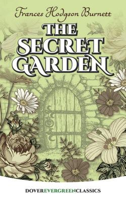 The Secret Garden (Dover Evergreen Classics) Cover Image