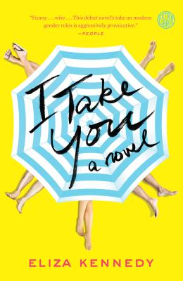 I Take You: A Novel Cover Image