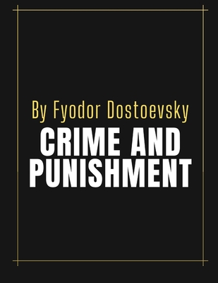 Crime and Punishment by Fyodor Dostoevsky Cover Image