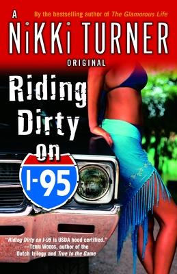 Riding Dirty on I-95: A Novel (Nikki Turner Original) Cover Image