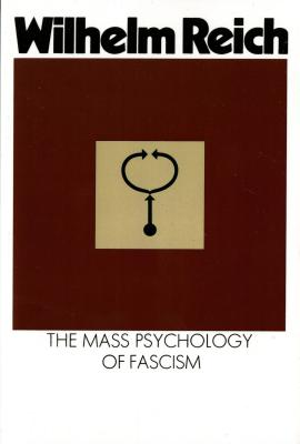 The Mass Psychology of Fascism: Third Edition Cover Image